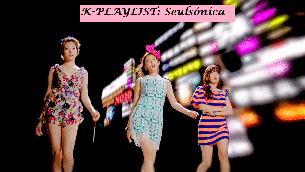 K-PLAYLIST: Seulsónica