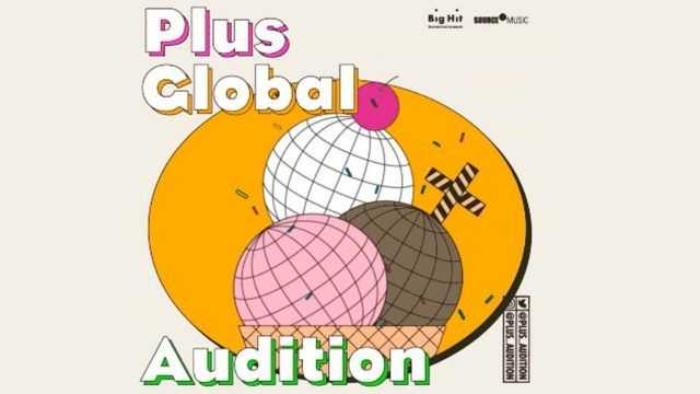 Big Hit PLUS GLOBAL AUDITION (2)
